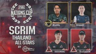 PUBG Scrim Thailand All-Stars : Day 1