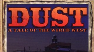 Dust: A Tale of the Wired West [Part 2]