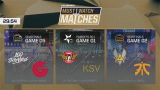 Must Watch Matches: 100 vs. CG - SKT vs. KSV - G2 vs. SPY