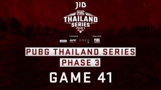 [PTS] JIB PUBG Thailand Series PHASE 3  Game 41