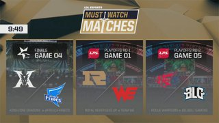 Must Watch Matches Spring 2018 Episode 6: KZ vs. AFS - RNG vs. WE - BLG vs. RW