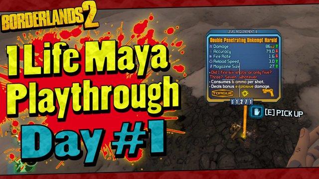 1 Life Maya   Day #1 (Level 1 - 17 / Not Dead)