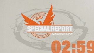 Special Report - Dark Zones and PVP