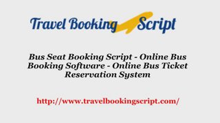 Bus Seat Booking Script - Online Bus Booking Software - Online Bus Ticket  Reservation System