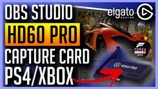 Elgato HD60 Pro and OBS Studio - Capture Your PS4 or Xbox