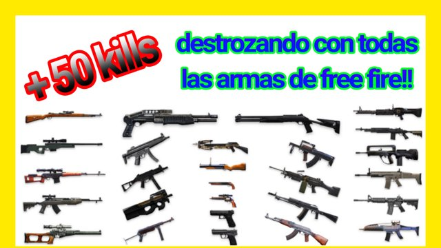 Guasa11 Ff Todas Las Armas De Free Fire 50 Kills Twitch