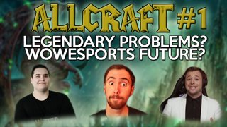 ALLCRAFT #1 ft Asmongold & Rich Campbell! LEGION LEGENDARY UPDATES WOW ESPORTS FUTURE
