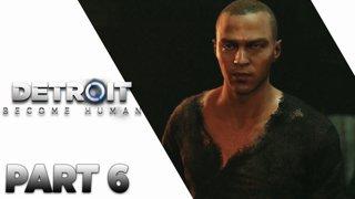 ฉันถนัดเรื่องหลบหนี - DETROIT: Become Human - Part 6
