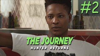 มาช้าแต่มานะ - The Journey: HUNTER RETURNS - Part 2