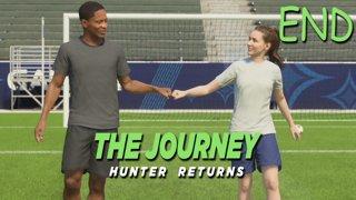 ลูกพรุนสกัดเข้มข้น - The Journey: HUNTER RETURNS - Part 7 END
