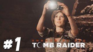 เจอคนสวยซวยทั้งซอย - Shadow Of The Tomb Raider - Part 1