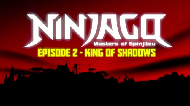 LEGO Ninjago: Masters of Spinjitzu | Pilot Episodes | Episode 2 - King Of  Shadows