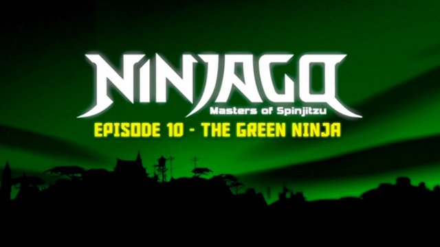 LEGO Ninjago: Masters of Spinjitzu | Season 1: Rise of the Snakes | Episode  10 - The Green Ninja