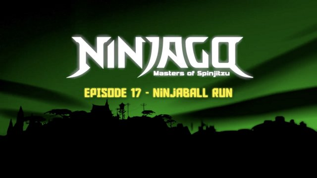LEGO Ninjago: Masters of Spinjitzu | Season 2: Legacy of the Green Ninja |  Episode 17 - Ninjaball Run