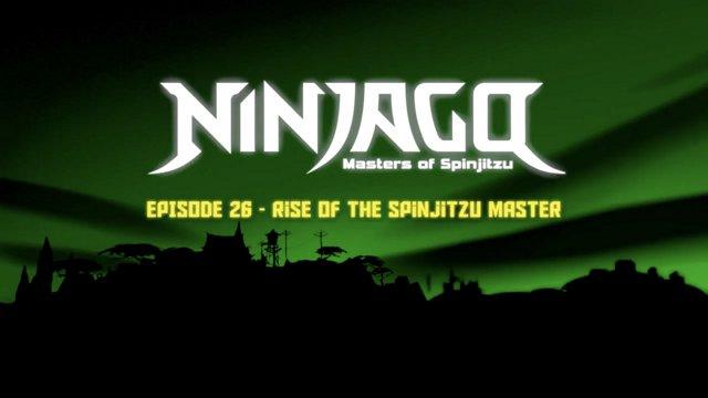 LEGO Ninjago: Masters of Spinjitzu   Season 2: Legacy of the Green Ninja    Episode 26 - Rise Of The Spinjitzu Master