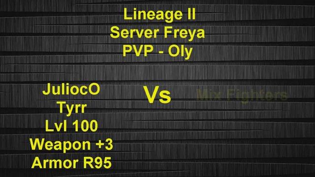 Lineage 2 Server Freya JuliocO Vs Mix Fighter