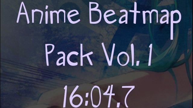 (osu!) Anime Beatmap Pack vol  1 Speedrun 16:04 7