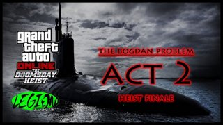 GTA ONLINE - NEW DOOMSDAY HEIST - Act 2 The Bogdan Problem - Heist Finale