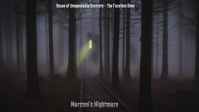 House of Unspeakable Secrets - The Faceless Ones (Vintage Horror Radio  presented by Marconi's Nightmare)