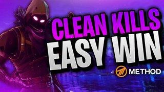 Clean Kills, EZ Win | Method Fortnite