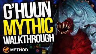 G'huun Mythic Walkthrough Commentary with Naowh | Method