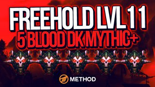 5 BLOOD DKs vs Freehold Level 11 Mythic+ | Method
