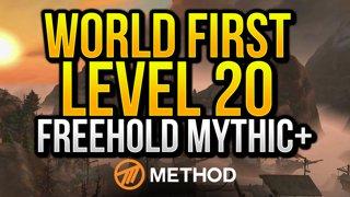 WORLD FIRST Level 20 Freehold Mythic+ | Method