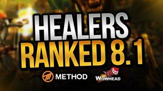 BEST HEALER IN 8.1? HEALERS RANKED/STANDINGS