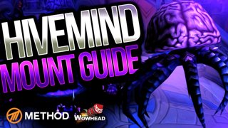 Secret Hivemind Mount GUIDE | Wowhead x Method