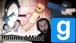 MONSTERS, JUMPSCARES, AND A BABY | GMod Horror Maps: Haunted Mind