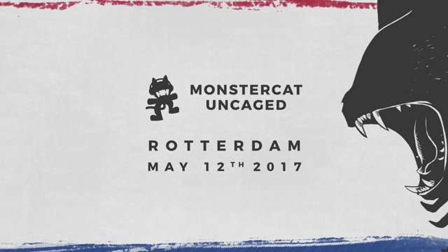 Monstercat Uncaged Rotterdam - May 12th - Full Line-up!