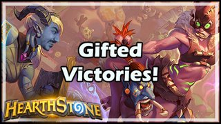 Gifted Victories!