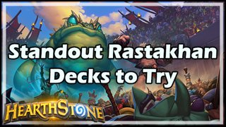 Standout Rastakhan Decks to Try