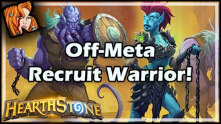 Off-Meta Recruit Warrior!