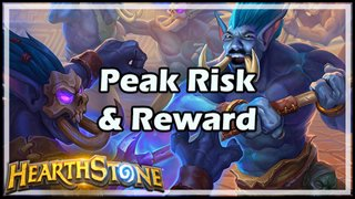 Peak Risk & Reward