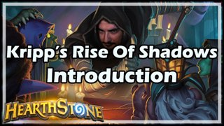 Kripp's Rise of Shadows Introduction