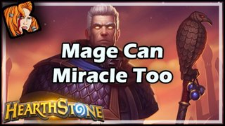 Mage Can Miracle Too