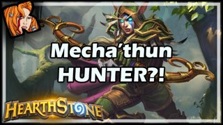 Mecha'thun HUNTER?!