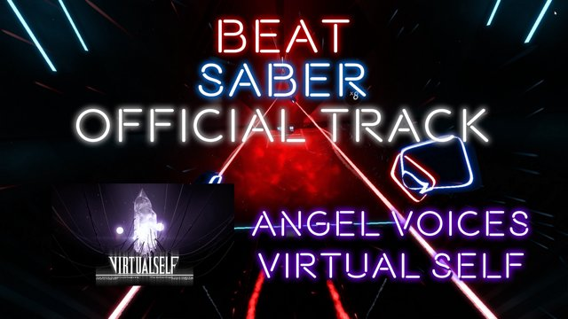 Virtual Self - Angel Voices (Beat Saber Official Track)