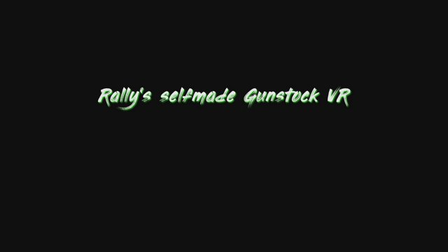 Rally's Selfmade Gunstock - Gameplay Contractors VR mov