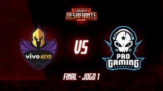 Circuito Desafiante 2019: 2ª Etapa - Grande Final | Vivo Keyd x ProGaming Esports (Jogo 1)