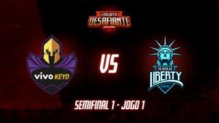 Circuito Desafiante 2019: 2ª Etapa - Semifinal 1 | Vivo Keyd x Havan Liberty (Jogo 1)