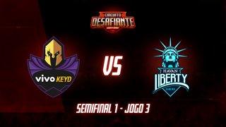 Circuito Desafiante 2019: 2ª Etapa - Semifinal 1 | Vivo Keyd x Havan Liberty (Jogo 3)