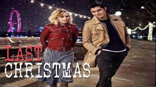 Last Christmas 2019.Full Hd Last Christmas Comedy Movie 2019
