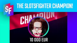 THE FIRST SLOTSFIGHTER CHAMPION & WINNER OF 10 000 EUR