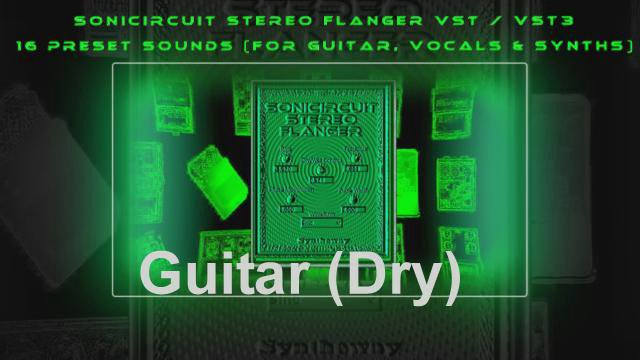 Sonicircuit Stereo Flanger Effect VST / VST3 (Windows) Audio Unit Component  macOS Plugins  Virtual Stompbox, Pedalboard  Effects for Guitar