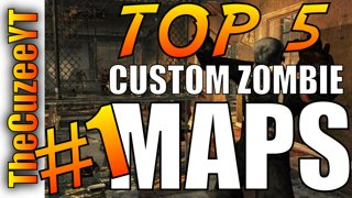 ThecuzeeYT -  Top 5 Custom Zombie maps  in Call of Duty Black ...