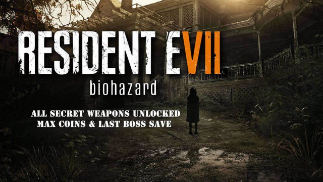 [PS4] Resident Evil 7: Biohazard - All Secret Weapons Unlocked + Max Coins  - PS4 Save Wizard
