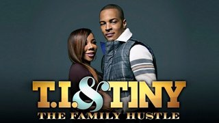 T I  & Tiny: Friends and Family Hustle Season 1 Episode 1 Series FLV