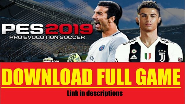 Download PES 2019 PC Full Game [Cracked] [Torrent]